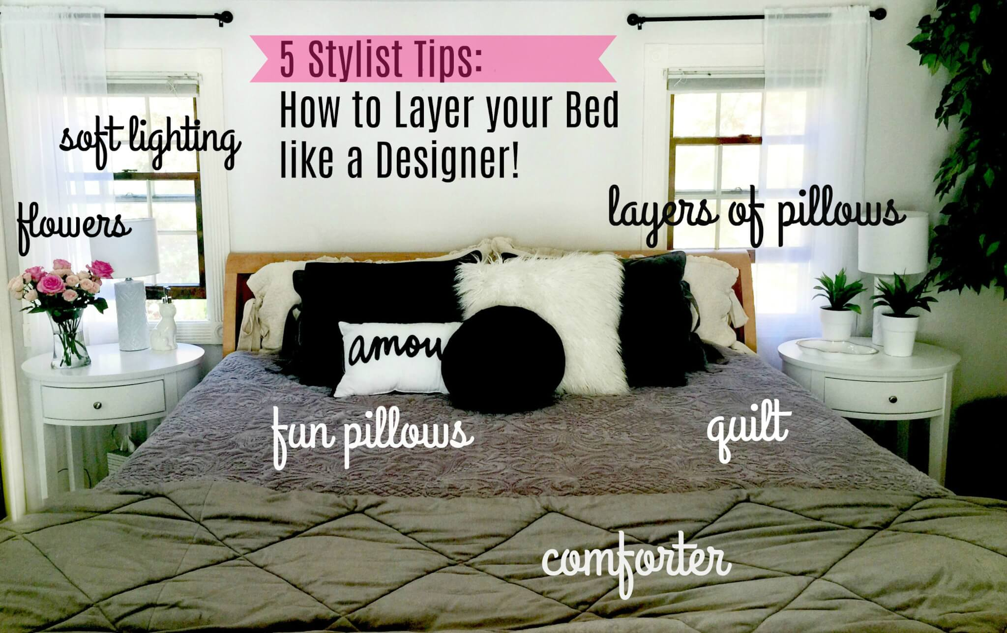 5 Stylist Tips How To Layer Your Bed Like A Designer